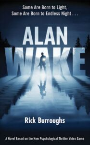 Novel Alan Wake Rick Burroughs
